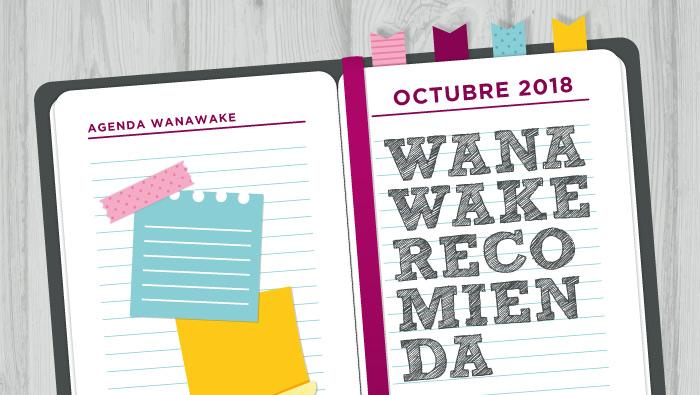 Wanawake recomienda: Agenda octubre 2018