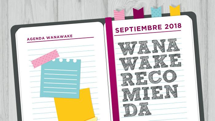 Wanawake recomienda: Agenda septiembre 2018