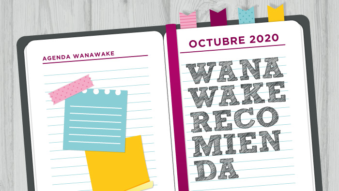 Wanawake recomienda: Agenda octubre 2020