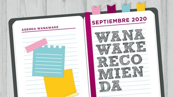 Wanawake recomienda: Agenda septiembre 2020